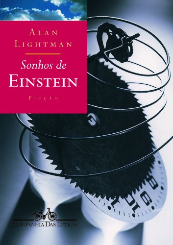 SONHOS DE EINSTEIN, livro de Alan Lightman