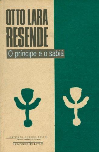 O PRÍNCIPE E O SABIÁ E OUTROS PERFIS, livro de Otto Lara Resende