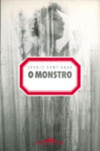 O MONSTRO, livro de Sérgio Sant
