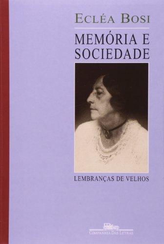 MEMÓRIA E SOCIEDADE, livro de Ecléa Bosi