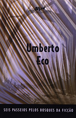 Seis passeios pelo bosque da ficção, livro de Umberto Eco