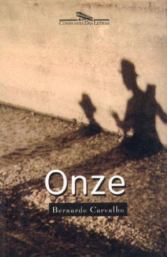 ONZE, livro de Bernardo Carvalho