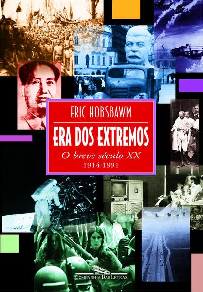 Era dos extremos - O breve século XX, livro de Eric Hobsbawm