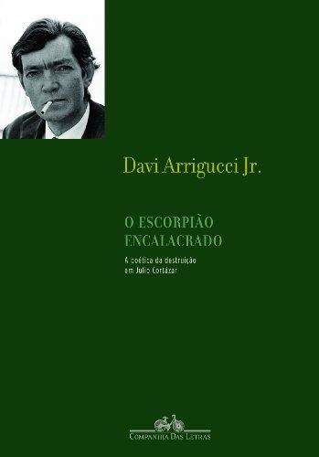 O escorpião encalacrado, livro de Davi Arrigucci Jr.