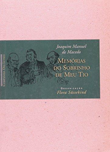 MEMÓRIAS DO SOBRINHO DE MEU TIO, livro de Joaquim Manuel de Macedo