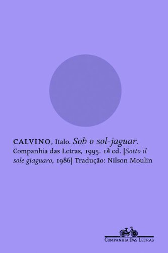Sob o sol-jaguar, livro de Italo Calvino