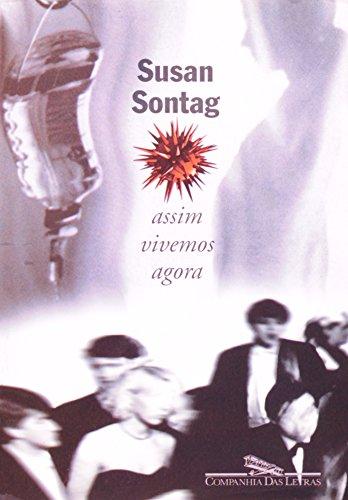 Assim vivemos agora, livro de Susan Sontag