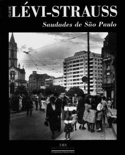 Saudades de São Paulo, livro de Claude Lévi-Strauss