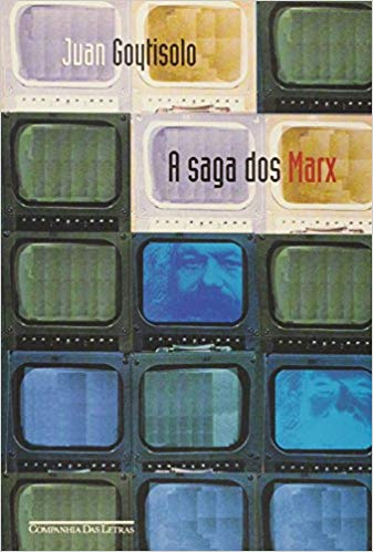 A SAGA DOS MARX, livro de Juan Goytisolo