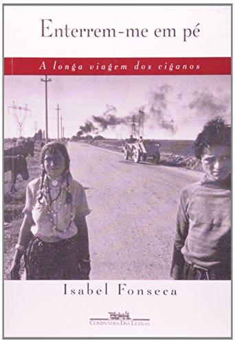 ENTERREM-ME EM PÉ, livro de Isabel Fonseca