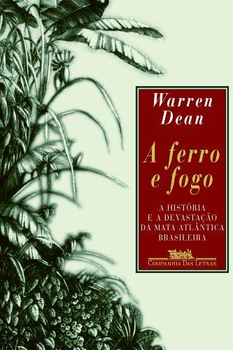 A FERRO E FOGO, livro de Warren Dean
