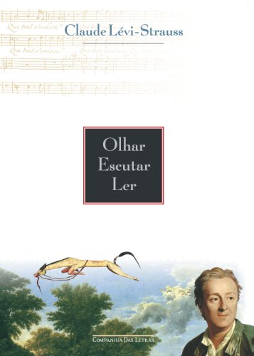 Olhar, escutar, ler, livro de Claude Lévi-Strauss