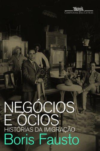 Negócios e ócios, livro de Boris Fausto