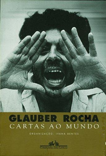 CARTAS AO MUNDO, livro de Glauber Rocha