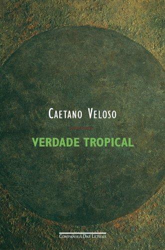 VERDADE TROPICAL, livro de Caetano Veloso