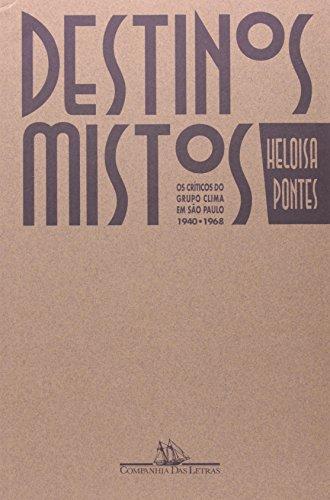 DESTINOS MISTOS, livro de Heloisa Pontes