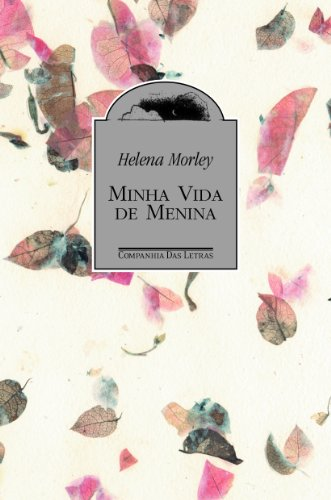 Minha vida de menina, livro de Helena Morley