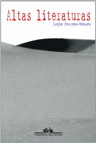 Altas literaturas, livro de Leyla Perrone-Moisés