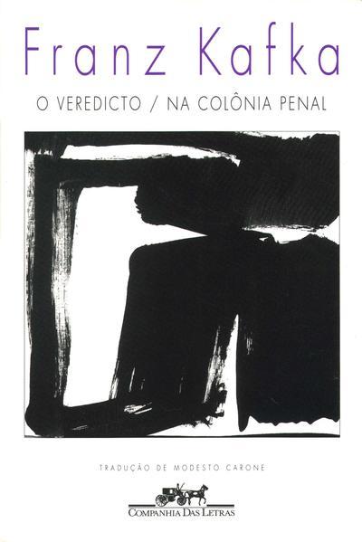 O veredicto / Na colônia penal, livro de Franz Kafka