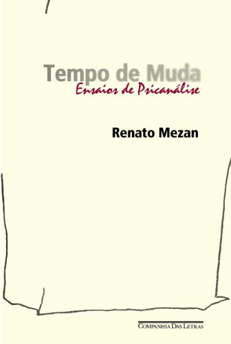 TEMPO DE MUDA, livro de Renato Mezan