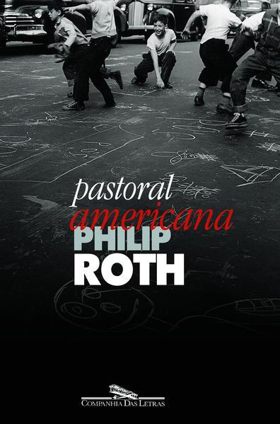Pastoral Americana, livro de Philip Roth