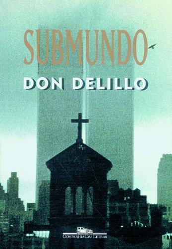 Submundo, livro de Don DeLillo