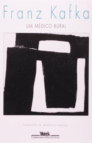 Um médico rural - Pequenas narrativas, livro de Franz Kafka