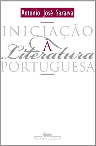 Iniciação à literatura portuguesa, livro de António José Saraiva