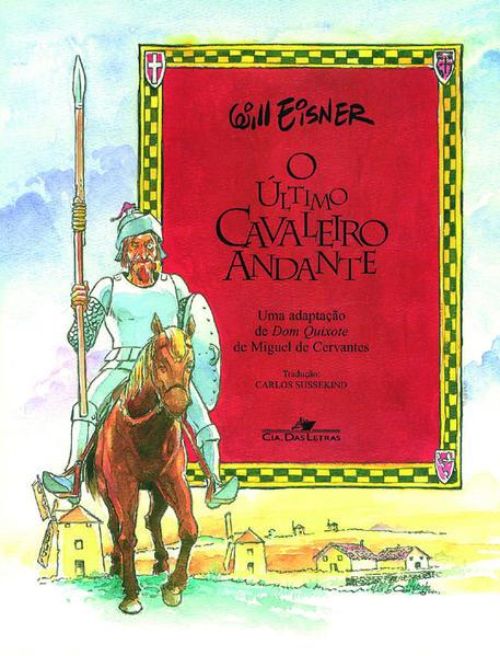 O ÚLTIMO CAVALEIRO ANDANTE, livro de Will Eisner