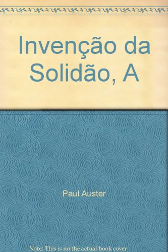 A invenção da solidão, livro de Paul Auster