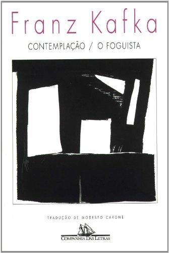 Contemplação / O foguista, livro de Franz Kafka