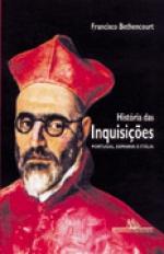 HISTÓRIA DAS INQUISIÇÕES, livro de Francisco Bethencourt