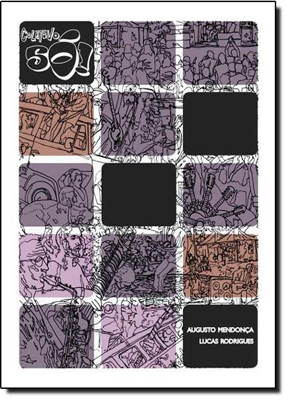 Coletivo Só, livro de Augusto Mendonça