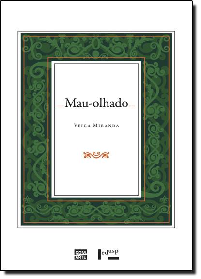 Mau-olhado, livro de Veiga Miranda