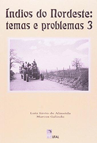 Índios do Nordeste. Temas e Problemas 3, livro de Trajano Vieira