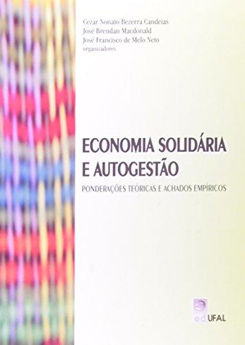 Economia Solidária E Autogestão. Ponderacoes Teoricas E Achados Empiricos, livro de Vários Autores
