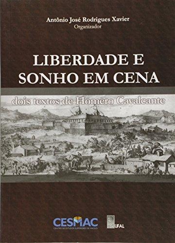Liberdade e Sonho em Cena, livro de Antônio José Rodrigues Xavier