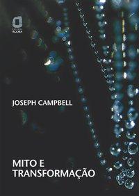 Mito e transformação, livro de William W. Campbel