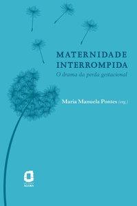 Maternidade interrompida. o drama da perda gestacional, livro de Reinaldo Pontes Miranda