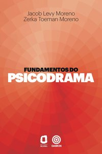 Fundamentos do psicodrama, livro de Jacob Levy Moreno