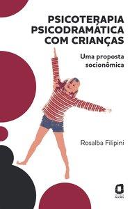 Psicoterapia psicodramática com crianças, livro de Rosalba Filipini