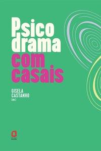 Psicodrama com casais, livro de Gisela M. Pires Castanho