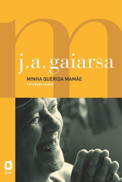 Minha querida mamãe, livro de José Angelo Gaiarsa