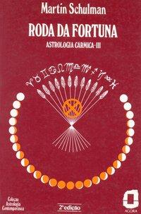 Roda da fortuna (3ª Edição), livro de Martin Schulman