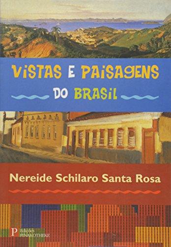 Vistas e Paisagens do Brasil, livro de Nereide Schilaro Santa Rosa