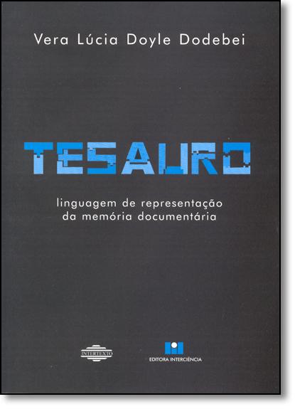 Tesauro: Linguagem de Representação da Memória Documentária, livro de DODEBEI