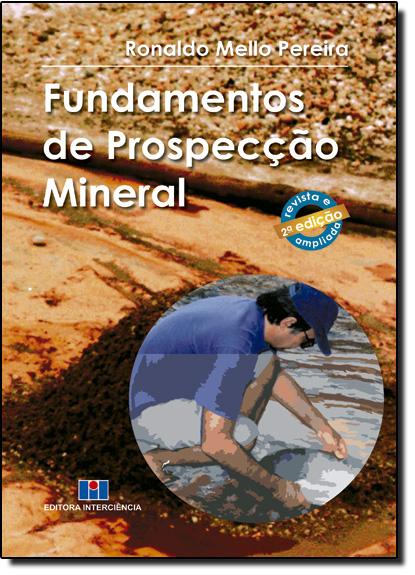Fundamentos de Prospecção Mineral, livro de Ronaldo Mello Pereira