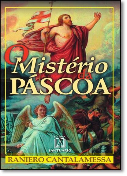 Mistério da Páscoa, O, livro de Raniero Cantalamessa