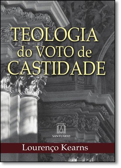 Teologia do Voto de Castidade, livro de Lourenço Keams