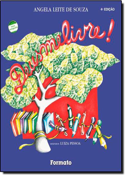 Deusmelivre!, livro de Carlos Augusto Novais